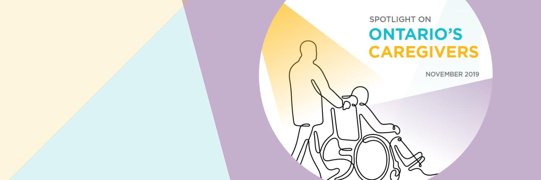 Spotlight on Ontario's Caregivers report cover